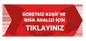 Ücretsiz Keşif ve Risk Analizi